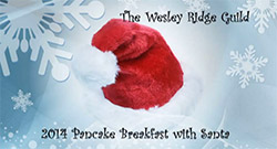 The Wesley Ridge Guild - 2014 Pancake Breakfast with Santa